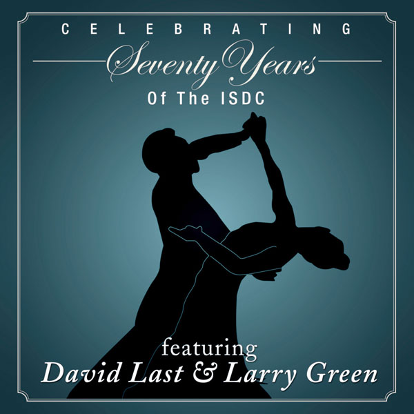 David Last and Larry Green – Celebrating 70 Years Of The ISDC