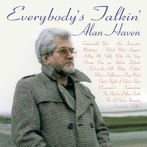 Alan Haven – Everybody's Talkin'