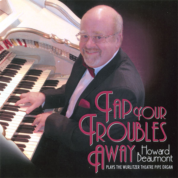 Howard Beaumont – Tap Your Troubles Away