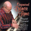 Howard Beaumont - Organised Dance Time