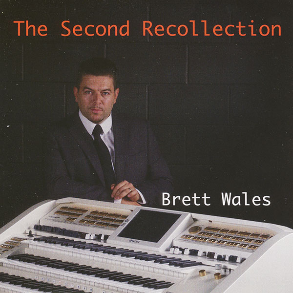 Brett Wales – The Second Recollection