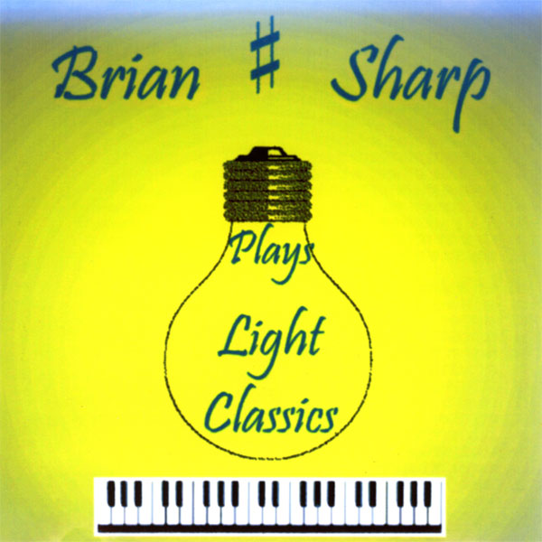 Brian Sharp – Plays Light Classics