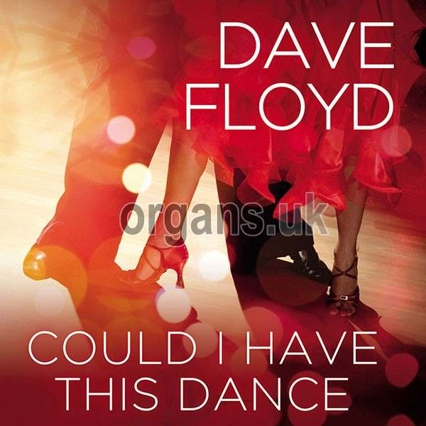Dave Floyd – Could I Have This Dance