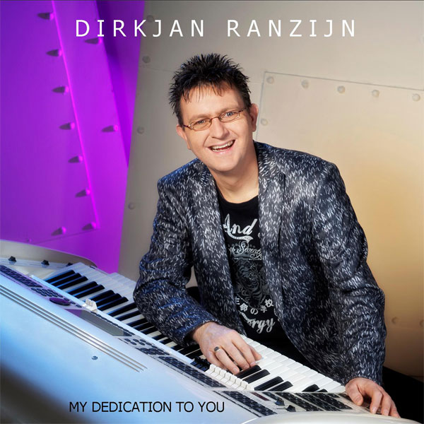 DirkJan Ranzijn – My Dedication To You
