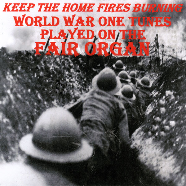 Fairground Organ – Keep The Home Fires Burning