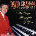 David Graham - The Very Thought Of You