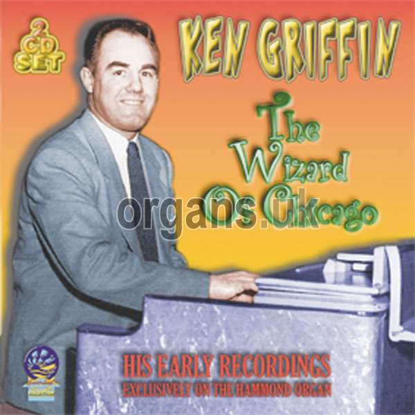 Ken Griffin – The Wizard of Chicago (2CD)