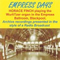 Horace Finch - Empress Days