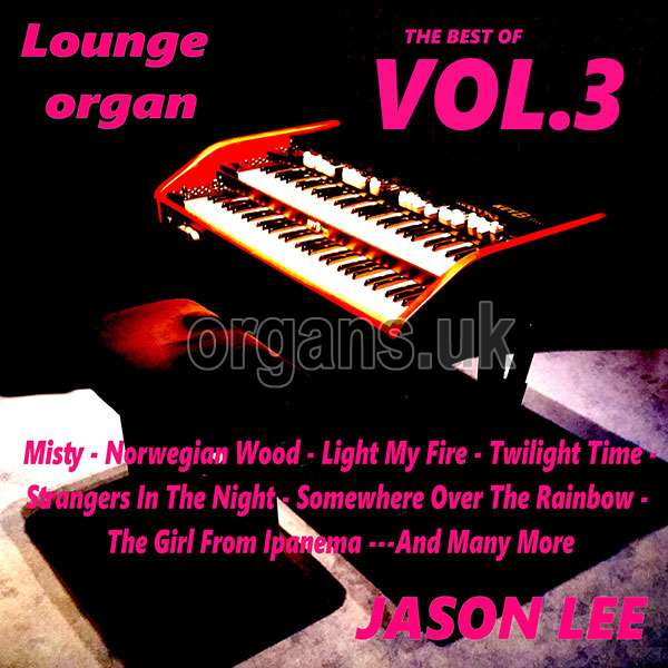 Jason Lee – The Best of Lounge Organ 3