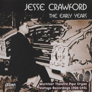 Jesse Crawford - The Early Years