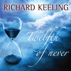Richard Keeling - The Twelfth Of Never