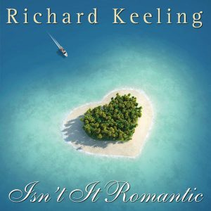 Richard Keeling - Isn't It Romantic
