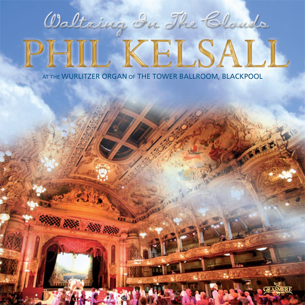 Phil Kelsall – Waltzing In The Clouds