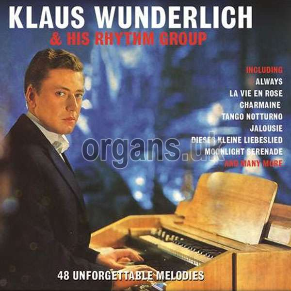 Klaus Wunderlich – 48 Unforgettable Melodies