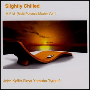 John Kyffin - Slightly Chilled 1