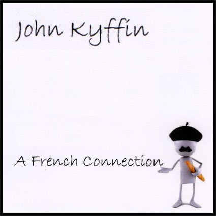 John Kyffin – A French Connection