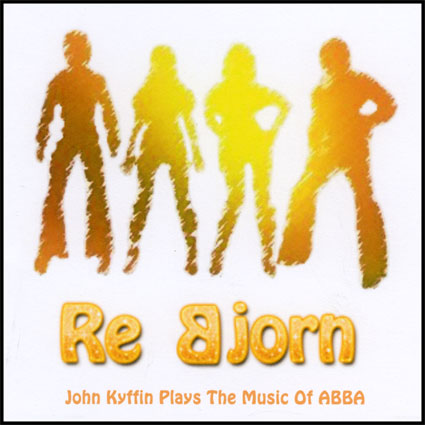 John Kyffin – Re Bjorn (Plays the Music of ABBA)