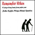 John Kyffin - Remember When