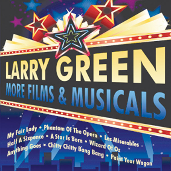 Larry Green – More Films and Musicals