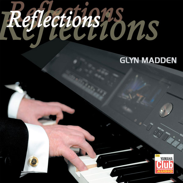 Glyn Madden – Reflections (40th Anniversary)