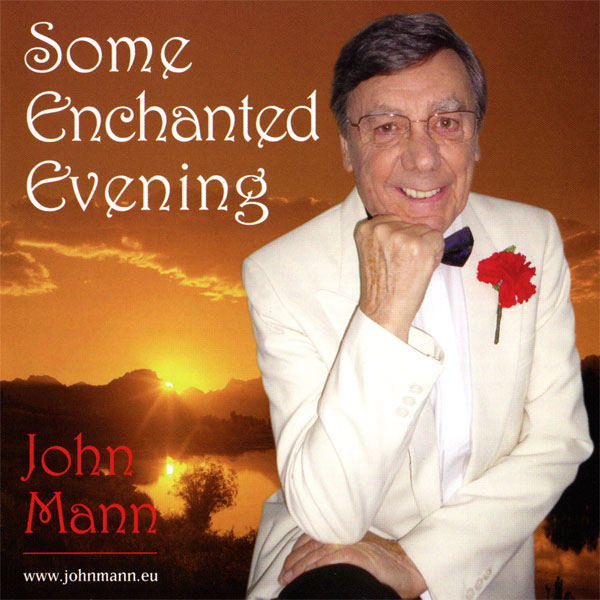 John Mann – Some Enchanted Evening