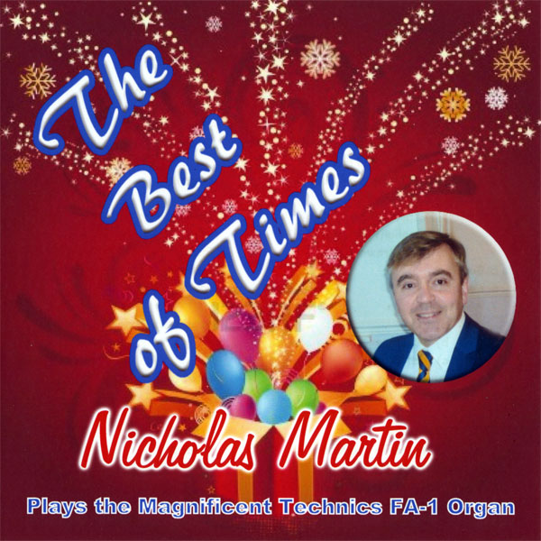 Nicholas Martin – The Best Of Times