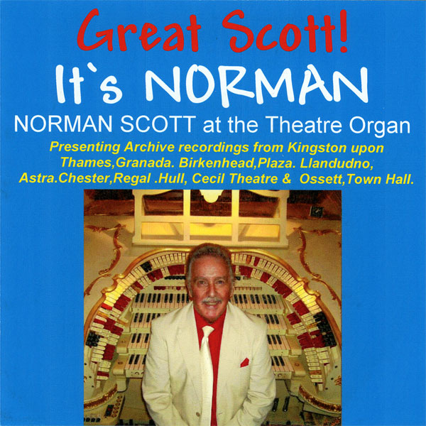 Norman Scott – Great Scott, It's Norman!