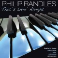 Philip Randles - That's Livin' Alright