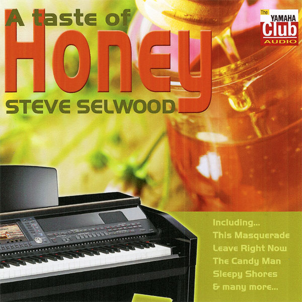 Steve Selwood – A Taste of Honey
