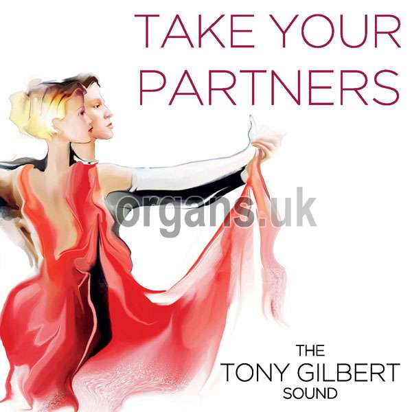 Tony Gilbert Sound – Take Your Partners