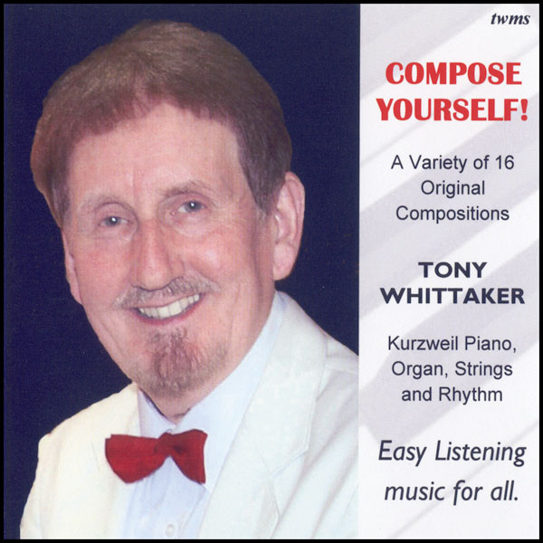 Tony Whittaker – Compose Yourself!