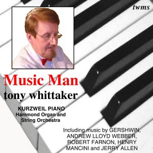Tony Whittaker - Music Man