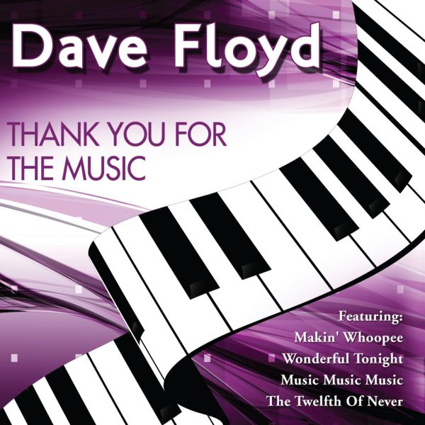Dave Floyd – Thank You For The Music