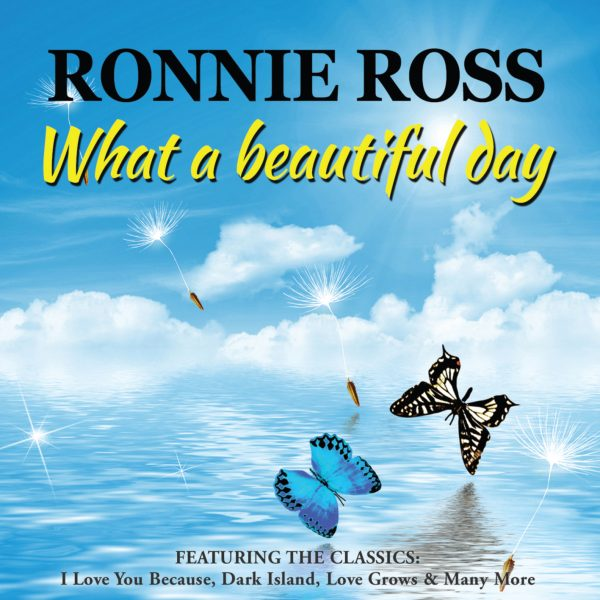 Ronnie Ross – What A Beautiful Day