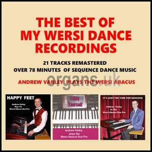 Andrew Varley - Best Of My Wersi Dance Recordings (2019)