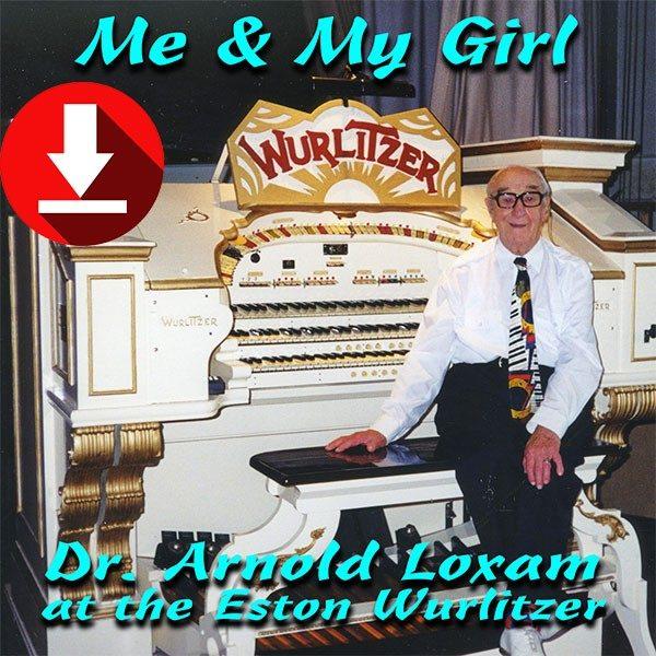 Arnold Loxam - Me & My Girl