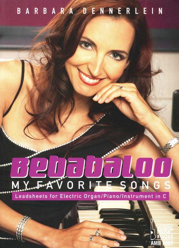 Barbara Dennerlein - Bebabaloo (Favourite Songs) Book