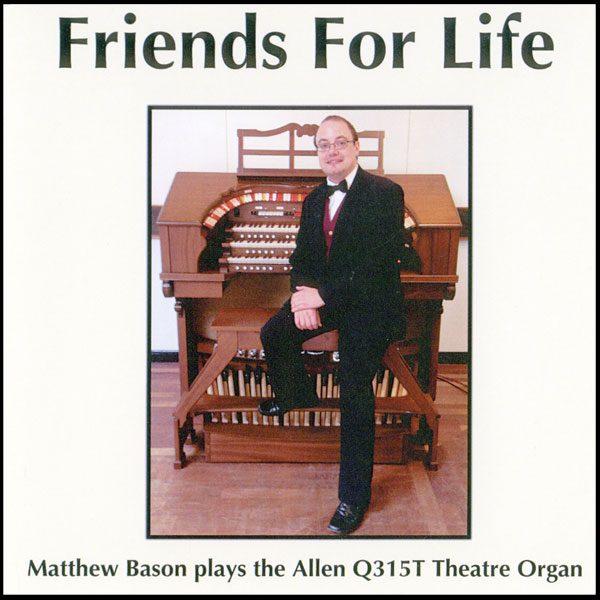 Matthew Bason - Friends For Life