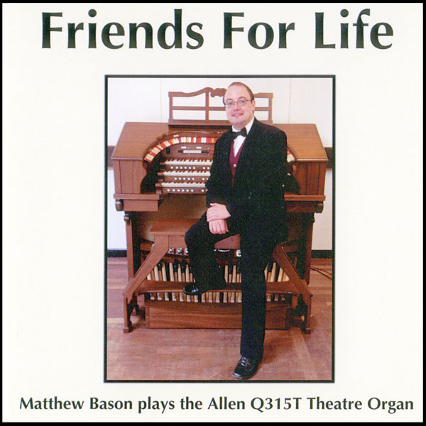 Matthew Bason - Friends For Life