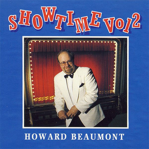 Howard Beaumont - Showtime - Volume 2