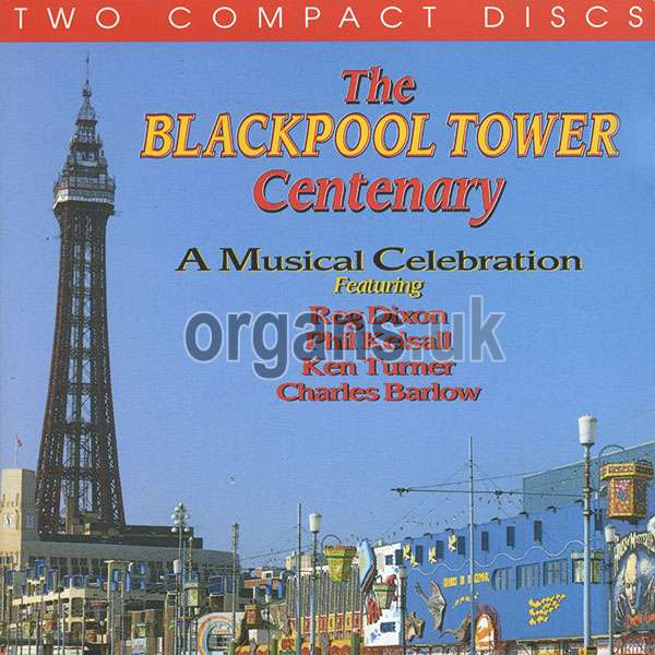 VARIOUS - Blackpool Tower Centenary Special