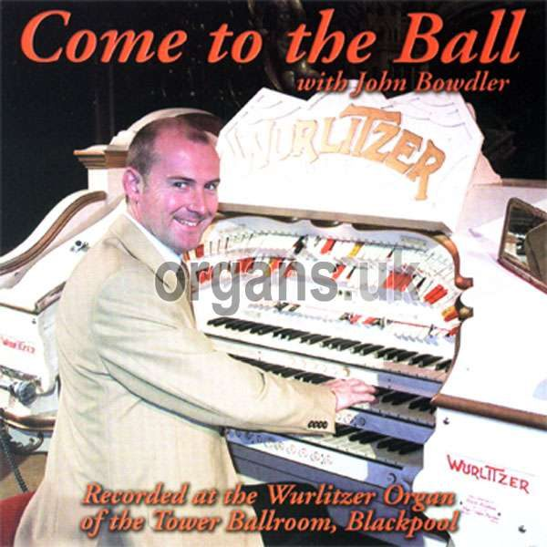 John Bowdler - Come To The Ball