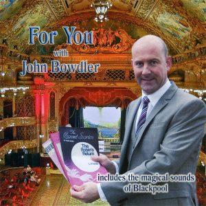 John Bowdler - For You