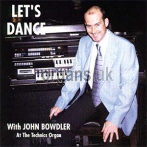 John Bowdler - Let's Dance