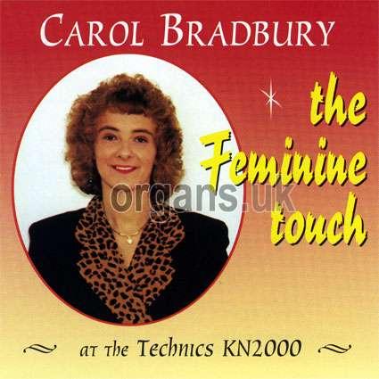 Carol Bradbury - The Feminine Touch
