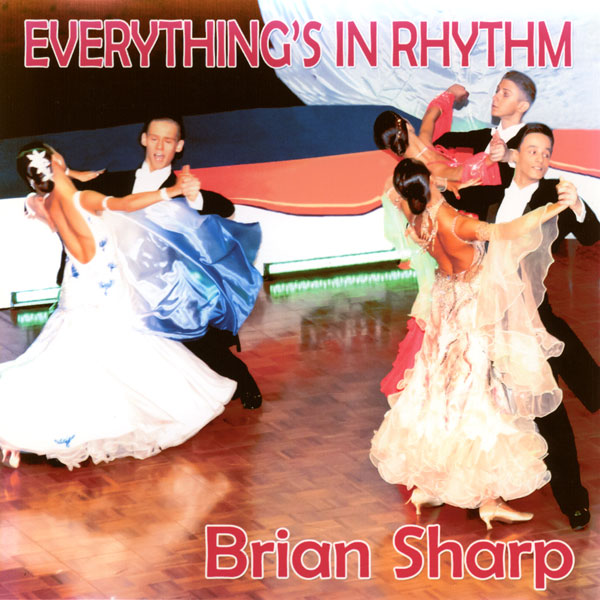 Brian Sharp - Everything's In Rhythm