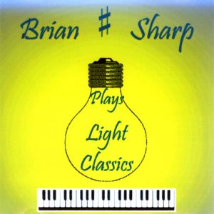 Brian Sharp - Plays Light Classics