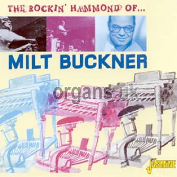 The Rockin' Hammond Of Milt Buckner