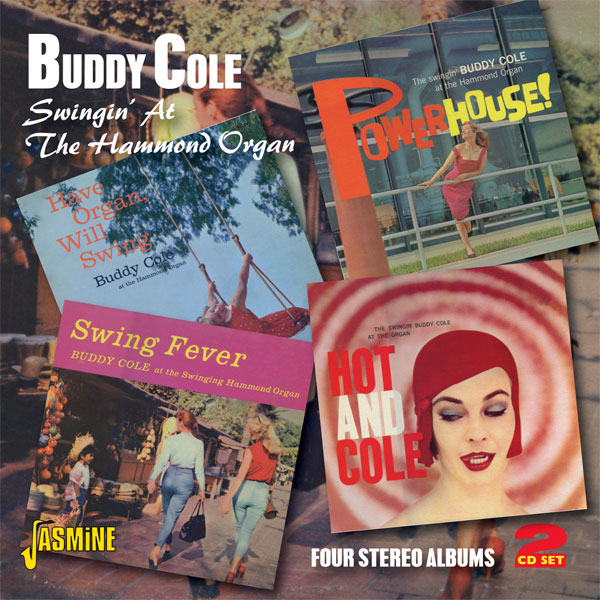 Buddy Cole - Swinging At The Hammond Organ - Four Stereo Albums (double CD)