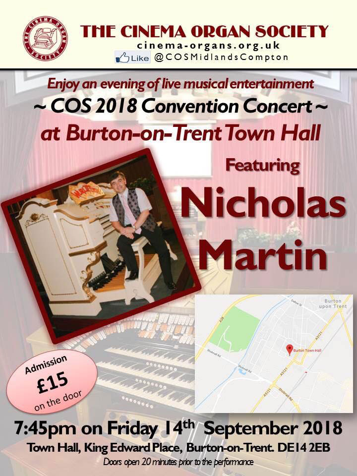 The Cinema Organ 2018 Convention Concert - 14th September 2018.